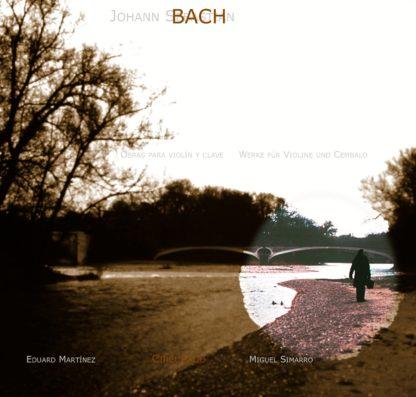 J.S. Bach - Werke für Violine und Cembalo
